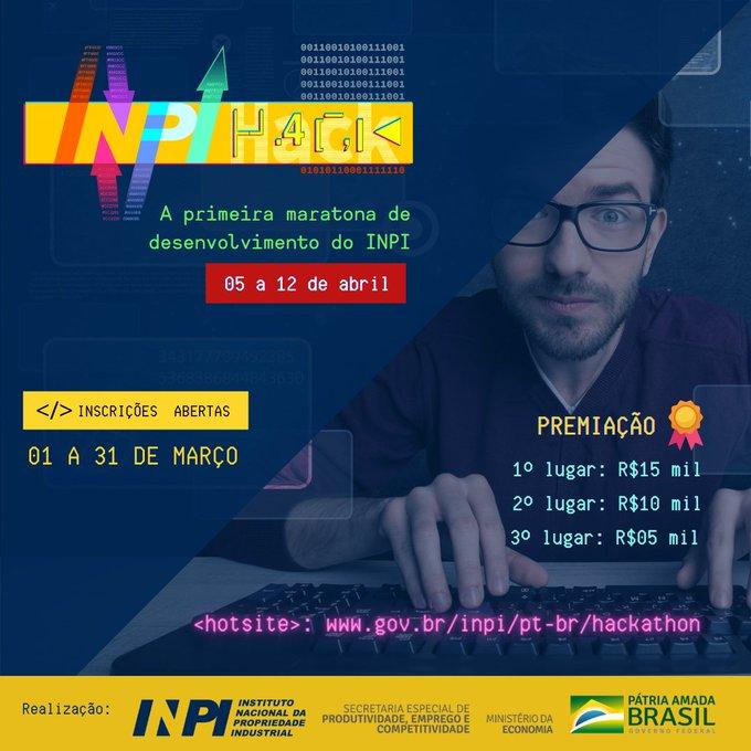 Pôster com as informações do hackathon do INPI.